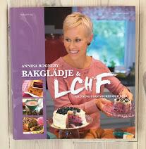Bakglädje med LCHF, Annika Rogneby