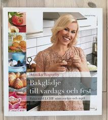 Bakglädje till vardag och fest, Annika Rogneby