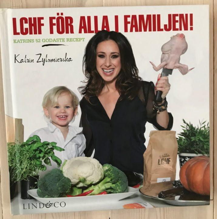 LCHF för hela familjen! Katrin Zytomierska