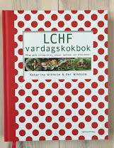 LCHF Vardagskokbok, Katarina och Per Wikholm