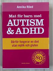 Mat för barn med autism och ADHD, Annika Röe
