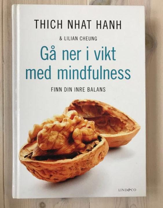 Gå ner i vikt med midfullness, Thich Nhat Hanh