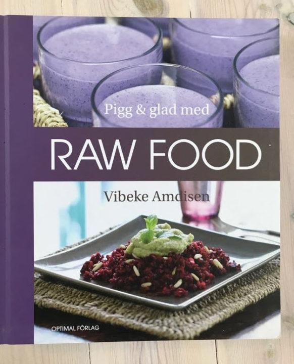 Pigg och glad med raw food, Vibeke Amdisen