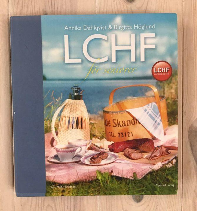 LCHF för seniorer, Annika Dahlqvist och Birgitta Höglund